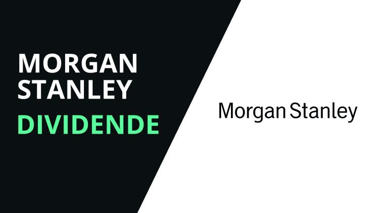 Morgan Stanley schüttet unveränderte Dividende von $0.35 aus