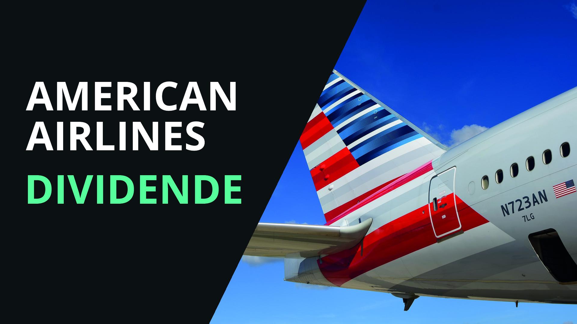 American Airlines Aktie Dividende